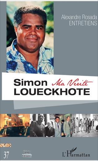 SIMON LOUECKHOTE, Ma vérité