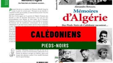 Mémoires d'Algérie, des pieds-noirs de Calédonie racontent….